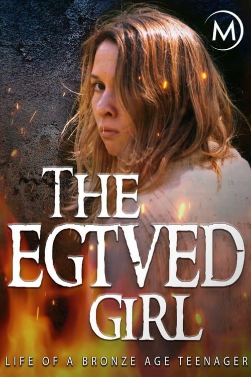 The Egtved Girl ( Das Mädchen von Egtved )