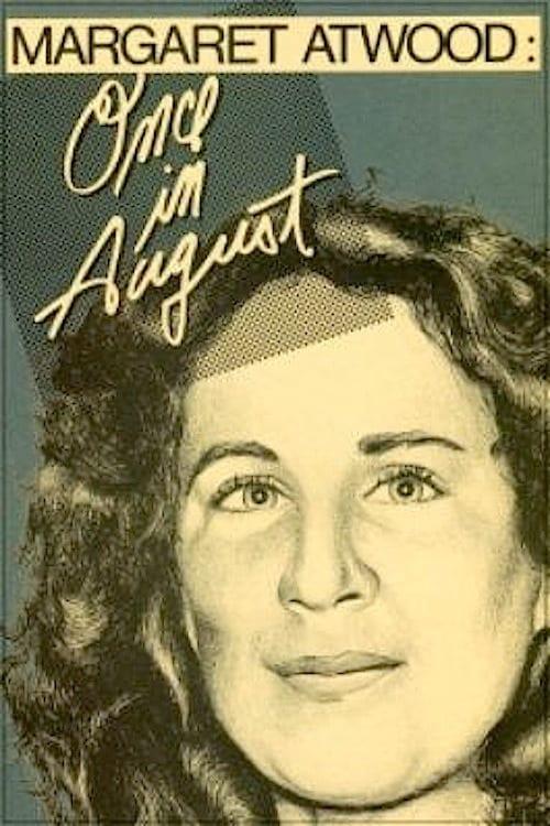 Mira La Película Margaret Atwood: Once in August En Español