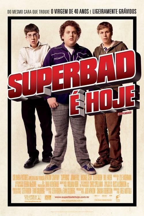 Superbad: É Hoje