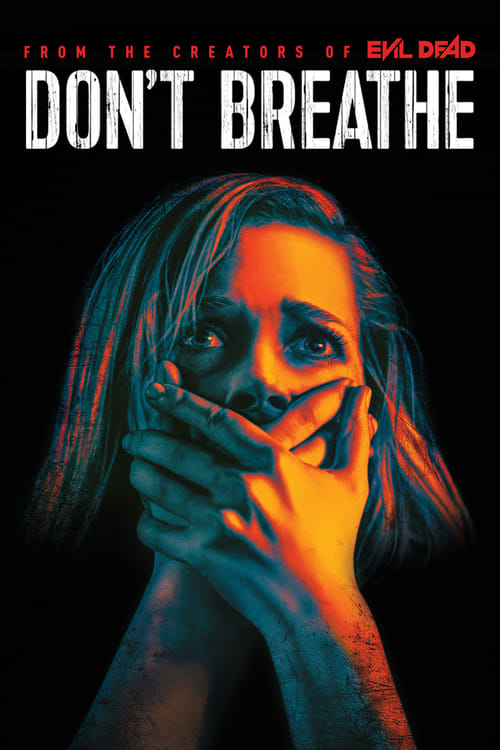 Streaming Don't Breathe (2016) Movie Free Online