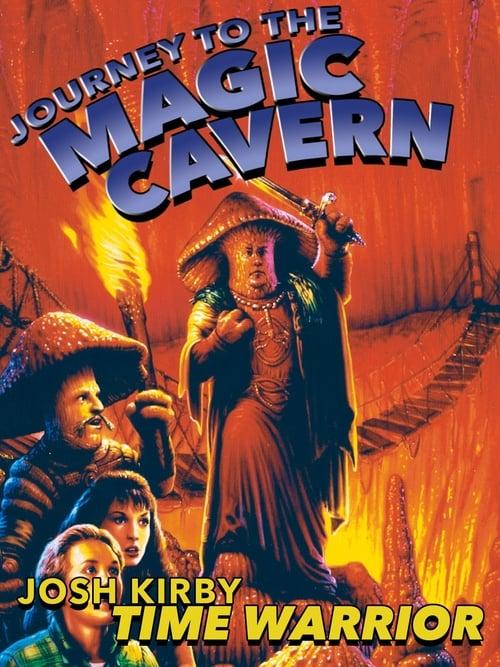 Josh Kirby... Time Warrior: Journey to the Magic Cavern