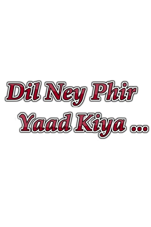 Dil Ne Phir Yaad Kiya (1981)