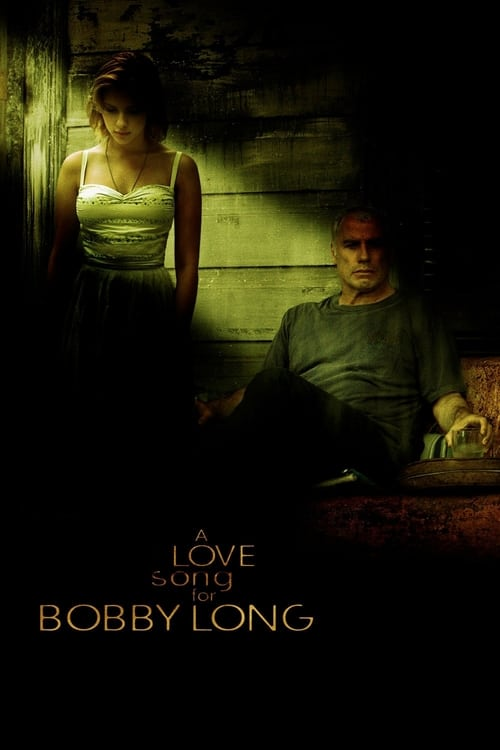 The poster of A Love Song for Bobby Long