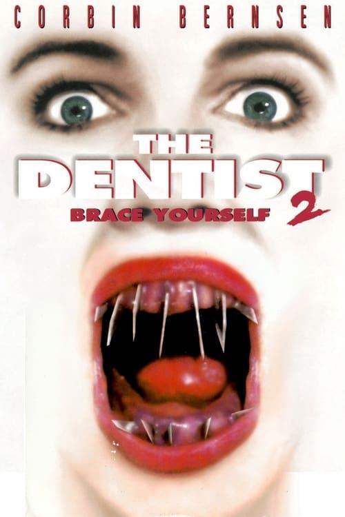 The Dentist 2: Brace Yourself