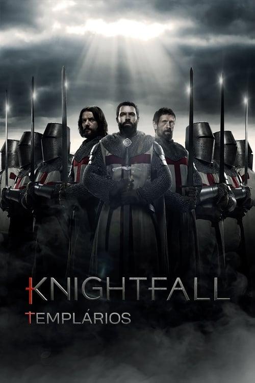 Assistir Knightfall: Todas As Temporadas - HD 720p Dublado Online Grátis HD