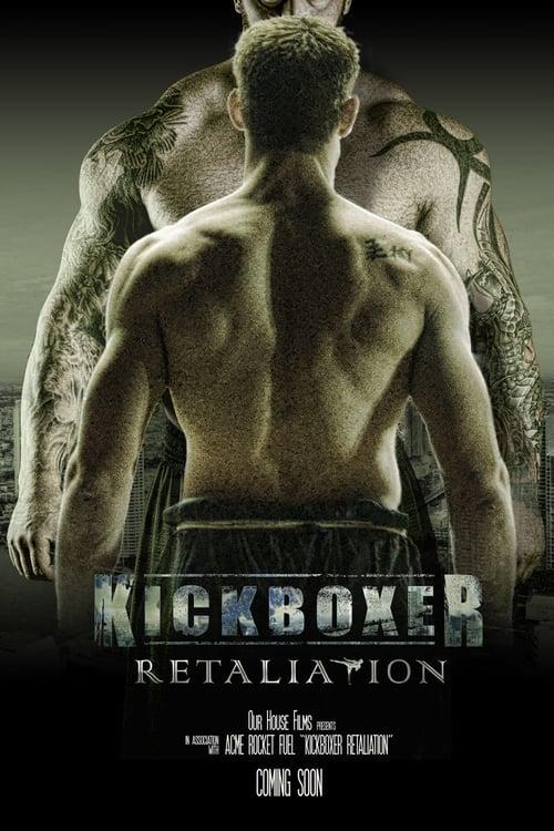 Watch Kickboxer: Retaliation Online Videostripe