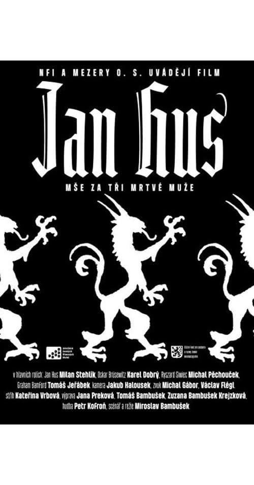 Jan Hus: A Mass for Three Dead Men ( Jan Hus - mse za tri mrtvé muze )
