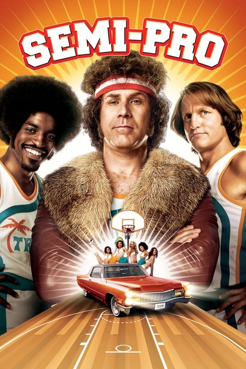 Streaming Semi-Pro (2008) Movie Free Online
