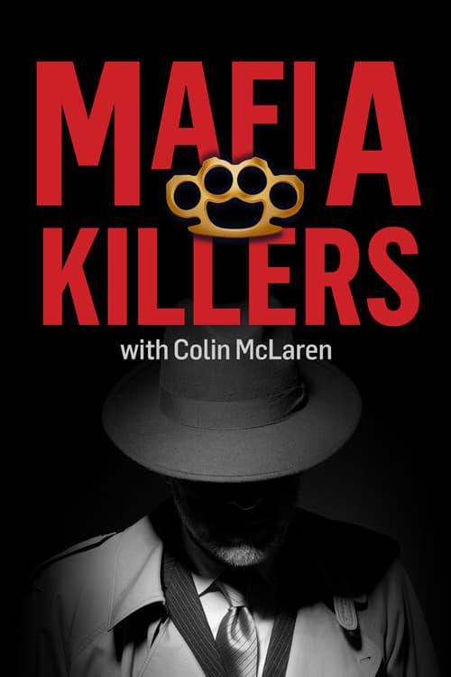 Mafia Killers With Colin McLaren (2018)