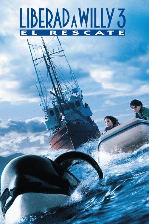 Mira Liberad a Willy 3: El rescate Completamente Gratis