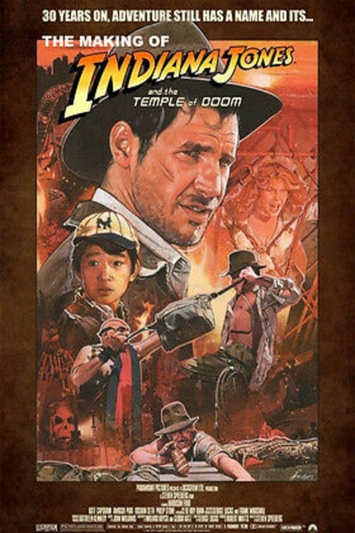 Regarder Le Film The Making of 'Indiana Jones and the Temple of Doom' Gratuit En Ligne