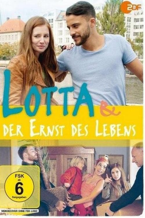 Lotta & der Ernst des Lebens (2017)