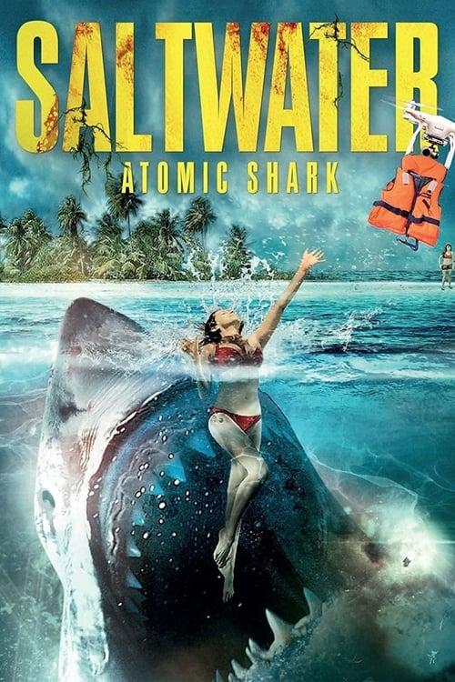 Saltwater: Atomic Shark (2016)