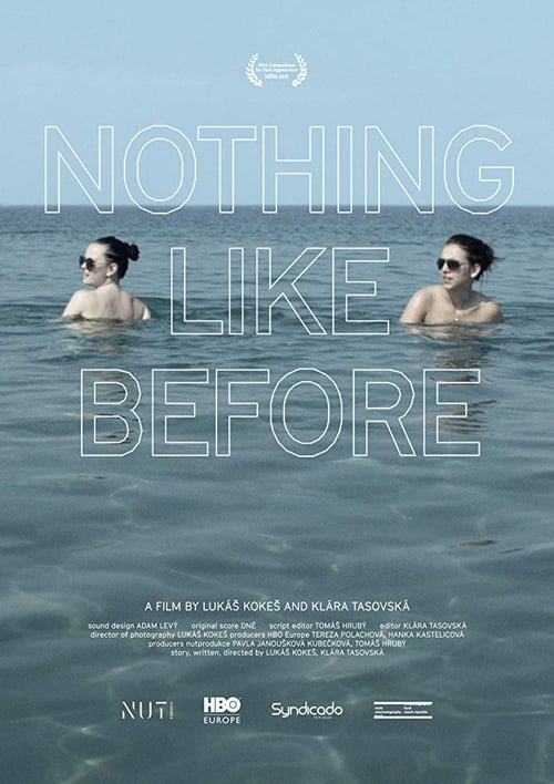 Nothing Like Before (2018)