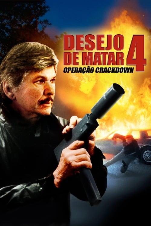 Filme Desejo de Matar 4: Operação Crackdown Com Legendas Em Português