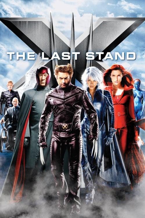 X-Men: The Last Stand film en streaming