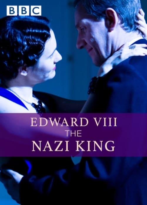 Assistir Filme Edward VIII: The Nazi King De Boa Qualidade
