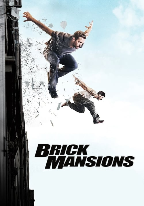Watch Brick Mansions (2014) Full Movie