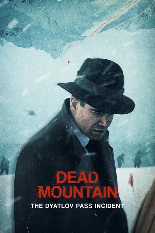 Dead Mountain: The Dyatlov Pass Incident