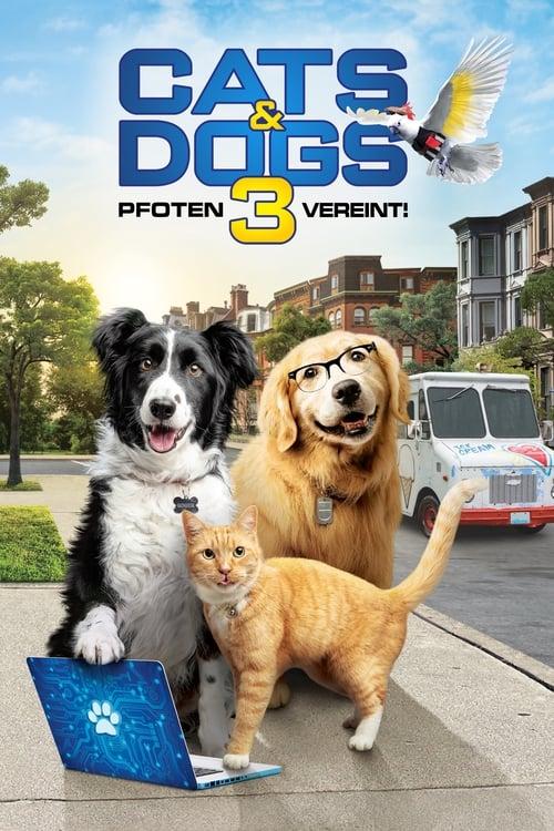 Cats & Dogs 3 - Pfoten vereint! - Komödie / 2021 / ab 6 Jahre