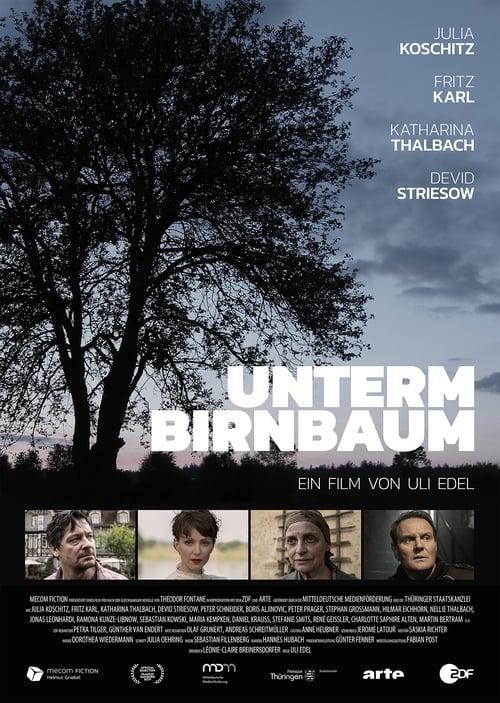 Película Unterm Birnbaum Gratis