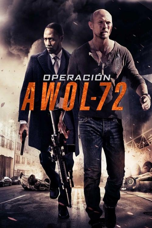 Mira La Película Operación Awol-72 Doblada En Español