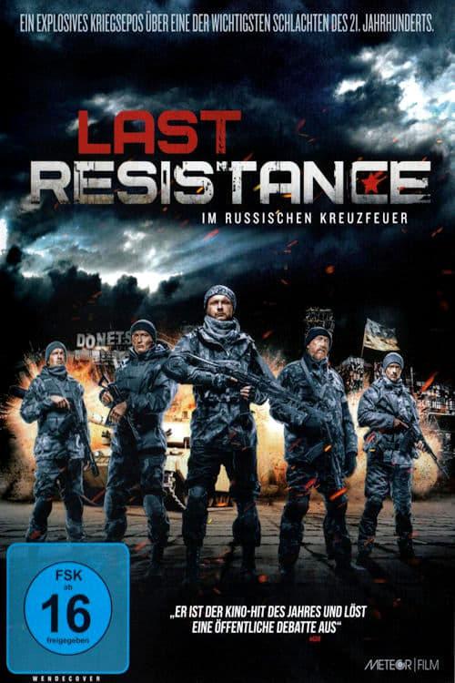 Last Resistance - Im russischen Kreuzfeuer - Poster