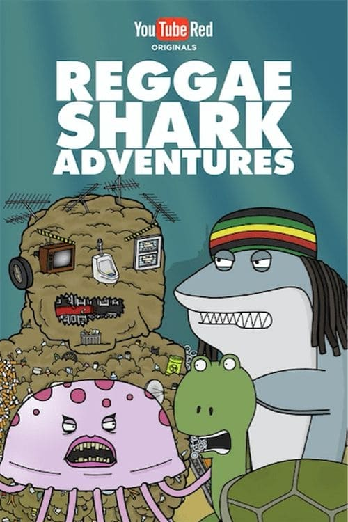 Reggae Shark Adventures (2017)