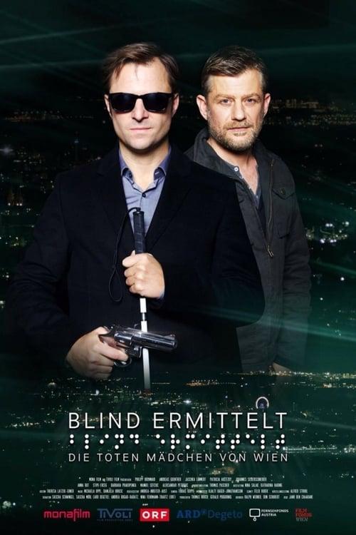 شاهد الفيلم Blind ermittelt: Die toten Mädchen von Wien مجاني باللغة العربية