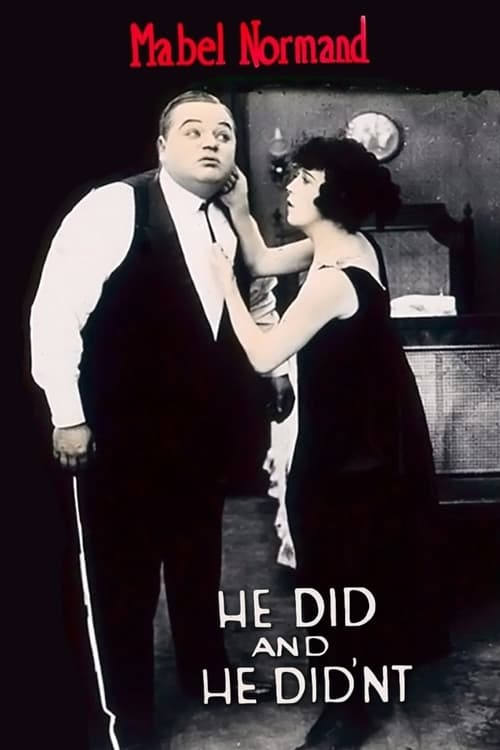 He Did and He Didn't (1916)