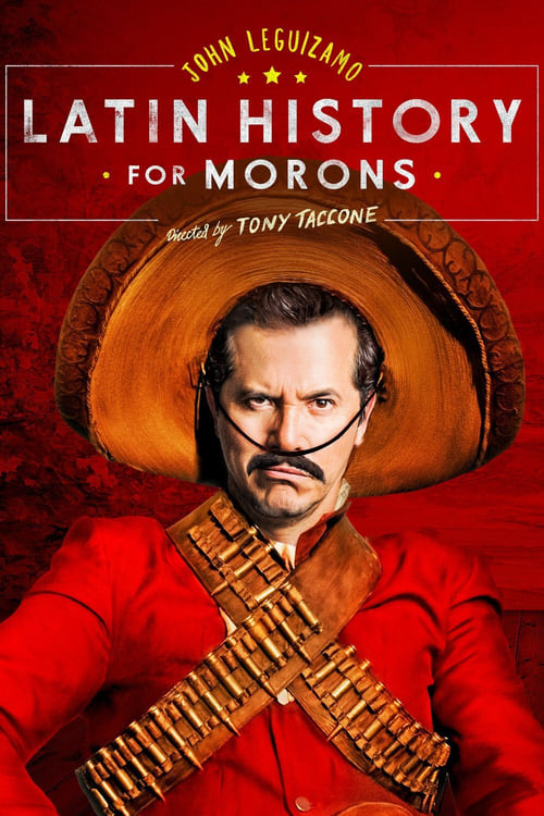 John Leguizamo's Latin History for Morons ( John Leguizamo's Latin History for Morons )
