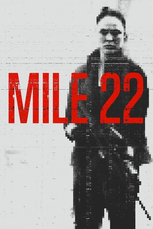 Mile 22 What Kind
