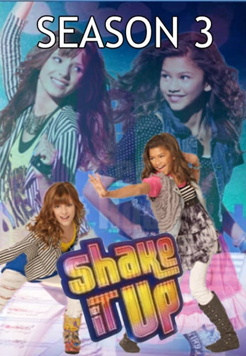 Shake It Up - Shake It Up Mùa 3 (2012)