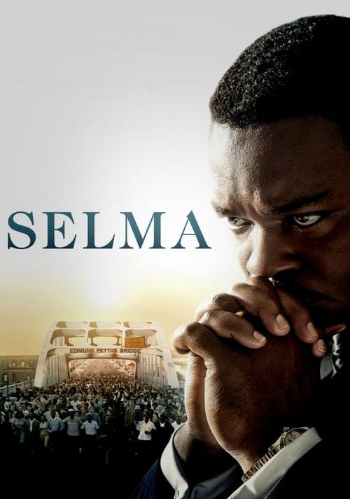 Watch Selma (2014) Movie Free Online