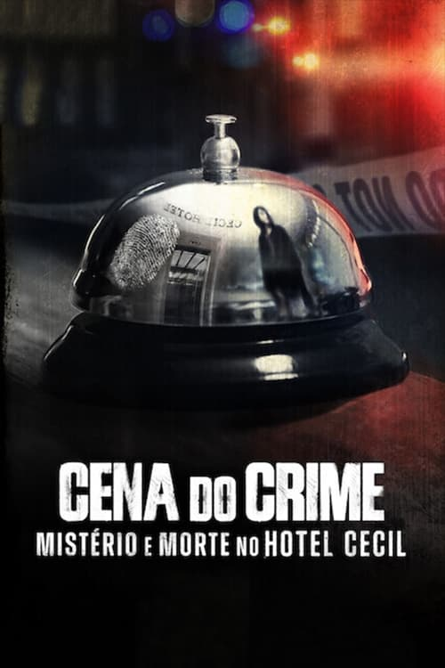 Image Cena do Crime: Mistério e Morte no Hotel Cecil