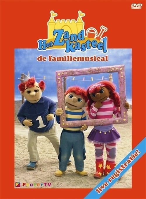 Het Zandkasteel - De Familie Musical poster
