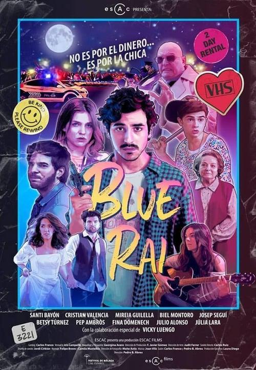 Ver pelicula Blue Rai Online