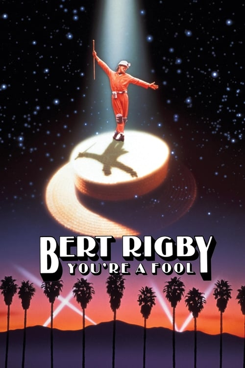 Película Bert Rigby, You're a Fool Gratis En Español