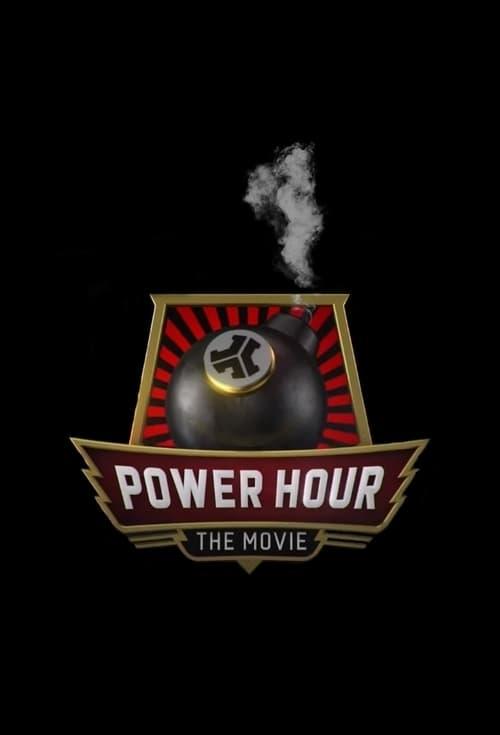 Watch Stream Power Hour: The Movie