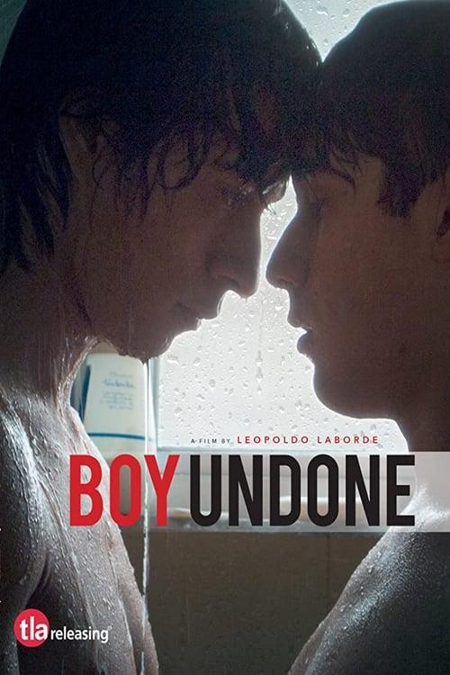 Boy Undone (2017) Poster