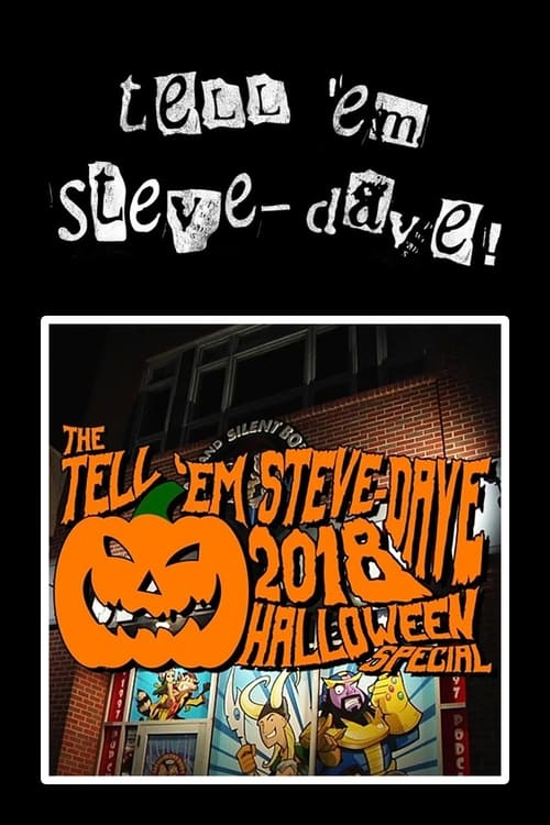 Tell 'em Steve-Dave: Episode #391 - The 2018 Halloween Special: The Colored Cadre Cometh
