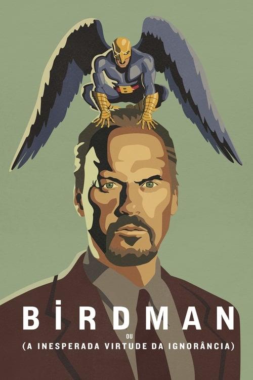 Assistir Birdman: A Inesperada Virtude da Ignorância - HD 1080p Dublado Online Grátis HD