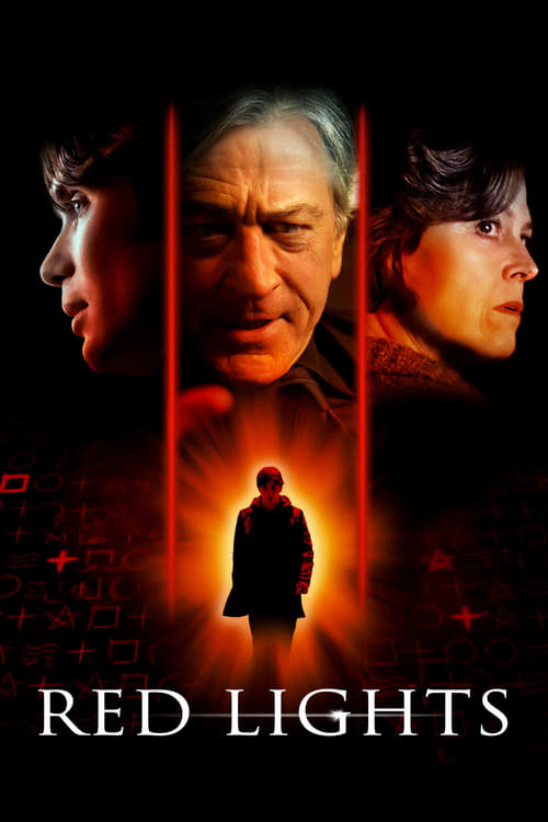 Watch Red Lights (2012) Full Movie
