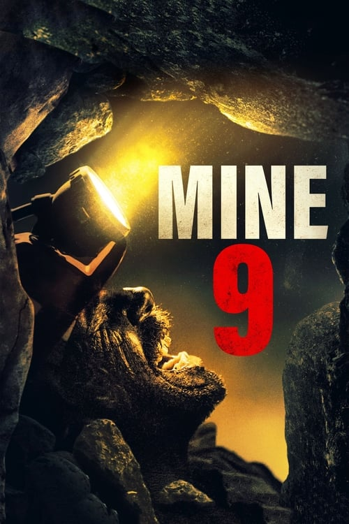Watch Mine 9 (2019) Full Movie