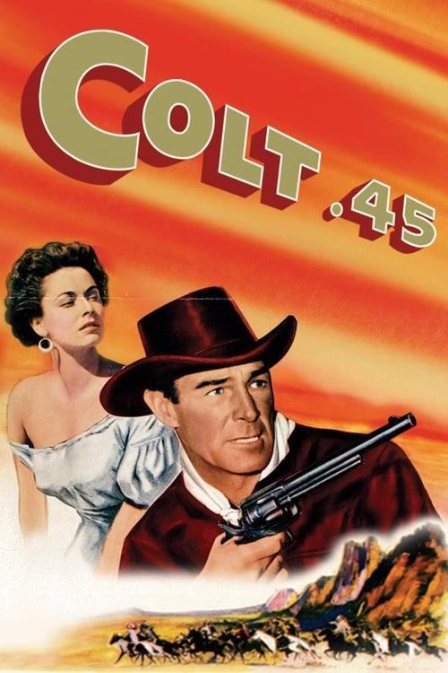 Film Colt .45 En Bonne Qualité Hd