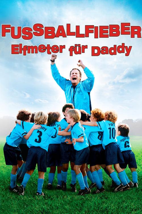 Hd Fussballfieber Elfmeter Für Daddy 2005 Stream Online