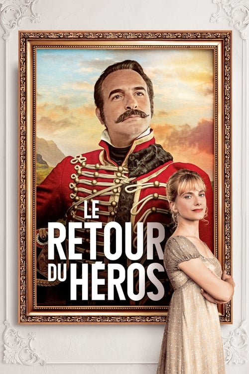 Regardez ۩۩ Le retour du héros Film en Streaming Youwatch