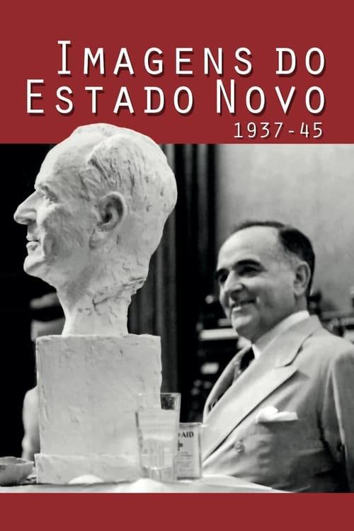 Assistir Imagens do Estado Novo 1937-45 Em Boa Qualidade Hd 1080p