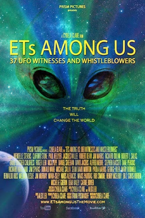 ETs Among Us: UFO Witnesses and Whistleblowers