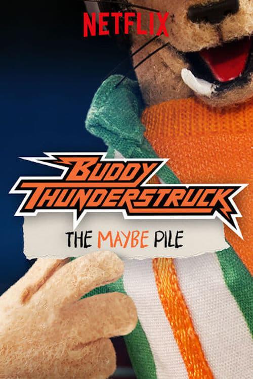 Mira La Película Buddy Thunderstruck: The Maybe Pile Gratis En Línea